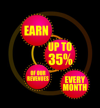 Earn up to 35% of our revenues!